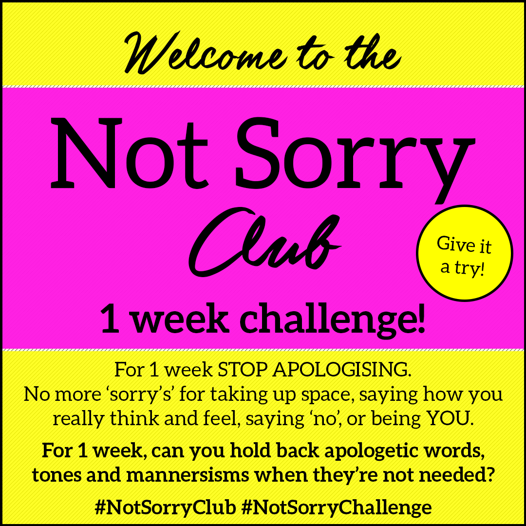 Not Sorry Club