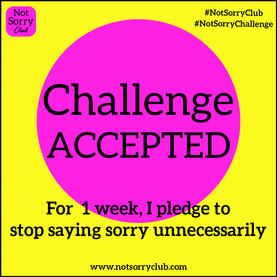 CHALLENGE ACCEPTED_NotSorryClub 2020 2021