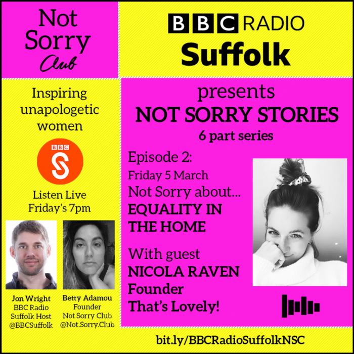 EPISODE2__NICOLA RAVEN BBC 6 part series Not Sorry Club Radio _Not Sorry Club 2021