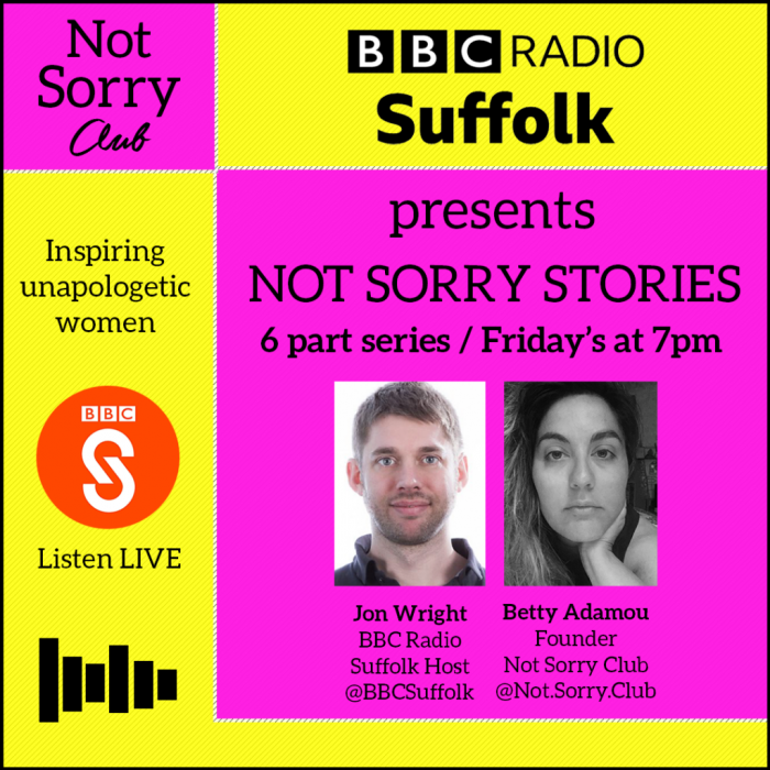 Not Sorry Club and BBC Radio Suffolk presents NOT SORRY STORIES