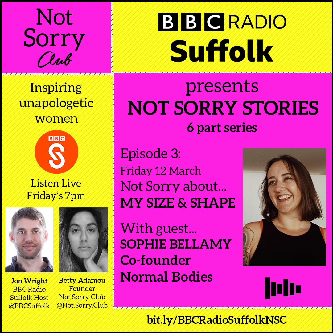 EPISODE3__Sophie_BBC 6 part series Not Sorry Club Radio _Not Sorry Club 2021