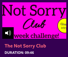 About the Not Sorry Club